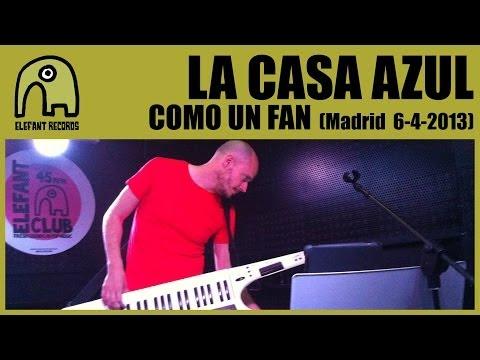LA CASA AZUL - Como Un Fan [Live Siroco, Madrid   6-4-2013] 17/18
