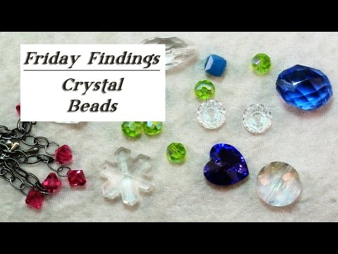 Friday Findings-Crystal Beads