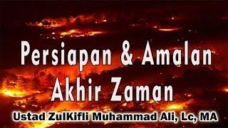 Video AMALAN Menghadapai Fitnah Akhir Zaman - Ust. Zulkifli Muhammad Ali, Lc, MA MP3, 3GP, MP4, WEBM, AVI, FLV Februari 2019
