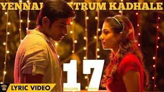 Video Naanum Rowdy Dhaan - Yennai Maatrum Kadhale | Lyric Video | Sid Sriram, Anirudh | Vignesh Shivan download in MP3, 3GP, MP4, WEBM, AVI, FLV January 2017