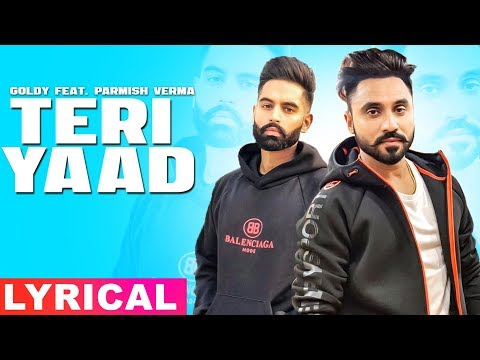 Teri Yaad (Lyrical Video) | Goldy Desi Crew Feat PARMISH VERMA | New Songs 2019 | Speed Records
