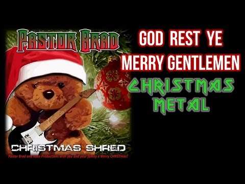 Instrumental Christmas Rock Music - God Rest Ye Merry Gentlemen - by Pastor Brad