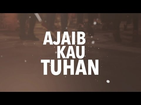 gratis download video - JPCC-Worship--Ajaib-Kau-Tuhan--ONE-Acoustic-Official-Lyrics-Video