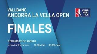 Finales - Vallbanc Andorra La Vella Open- World Padel Tour