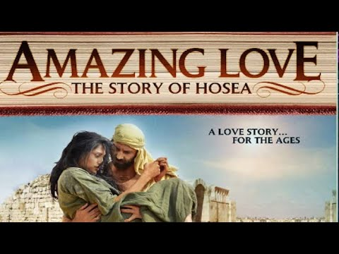 Amazing Love: The Story of Hosea (2012) | Full Movie | Sean Astin | Elijah Alexander | Kenton Duty