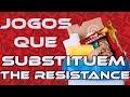Jogos Que Substituem The Resistance Top5 E01s01