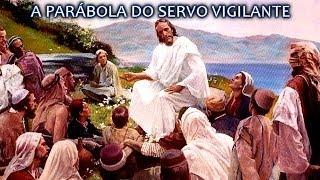 CCB - Pregação Da Palavra Lucas Capítulo 12