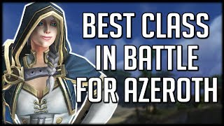 What's The Best Class In BFA So Far? | WoW Battle for Azeroth