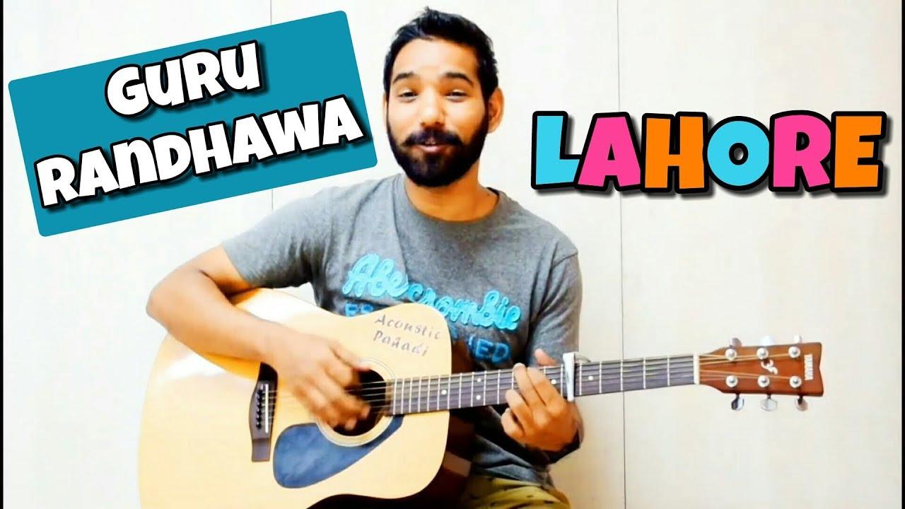 Lahore Guitar Chords Lesson – Guru Randhawa