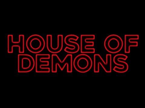 House Of Demons  - Official Trailer