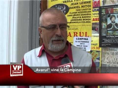 """Avarul"" vine la Câmpina"