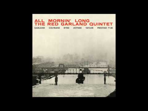 Red Garland Quintet – All Mornin' Long