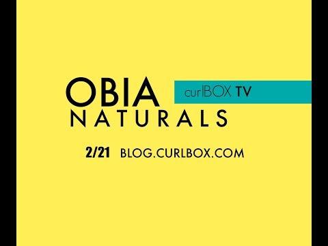 CURLBOX TV: OBIA NATURALS