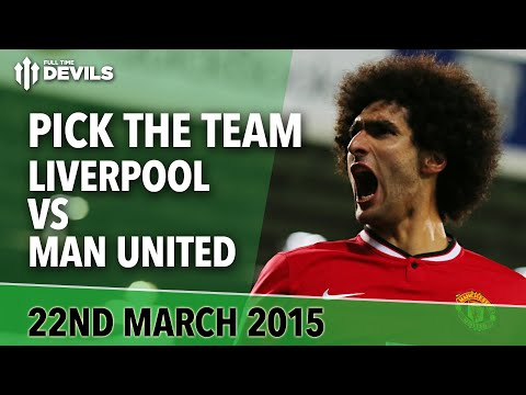 Team Picks | Liverpool vs Manchester United | FullTimeDEVILS