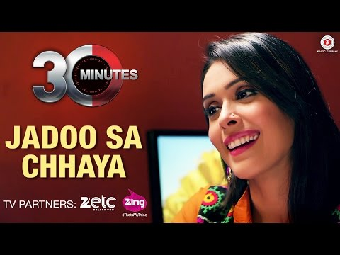 Jadoo Sa Chhaya Video Song 30 Minutes Hiten Paintal Hrishita Bhatt