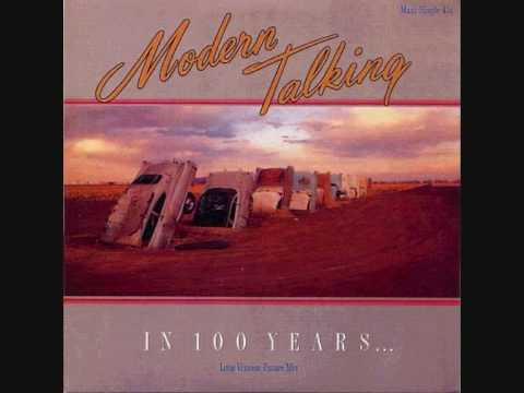 Modern Talking – In 100 Years (Forever Mix)