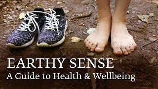 Earthy Sense: A Guide to Health & Wellbeing - Sadhguru [Earth Day Tips 2018]