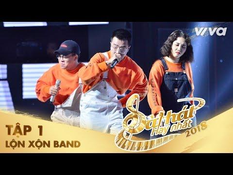Người Yêu Tôi Không Có Gì Để Mặc - Lộn Xộn Band | Tập 1 Sing My Song - Bài Hát Hay Nhất 2018 - Thời lượng: 13:48.