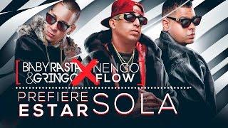 Baby Rasta y Gringo Feat Nengo Flow - Prefiere Estar Sola [Cover Audio]