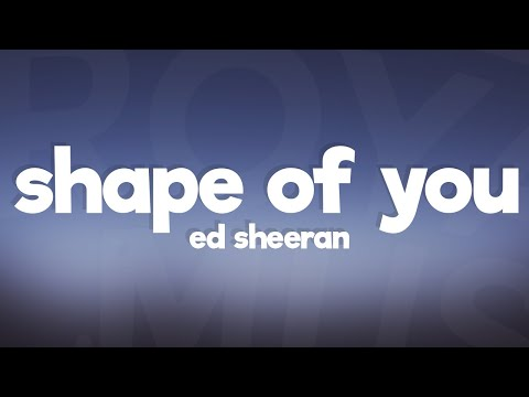 Video Ed Sheeran - Shape Of You (Lyrics / Lyric Video) download in MP3, 3GP, MP4, WEBM, AVI, FLV January 2017