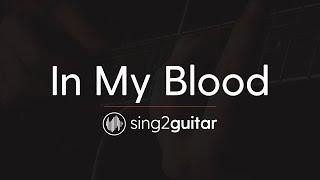 In My Blood (Acoustic Guitar Karaoke Instrumental) Shawn Mendes