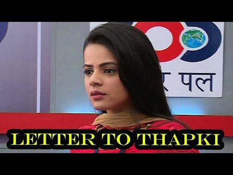 Dhruv writes a letter to Thapki