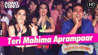 Teri Mahima Aprampaar – It's Entertainment (Video Song) | Akshay Kumar & Tamannaah Bhatia