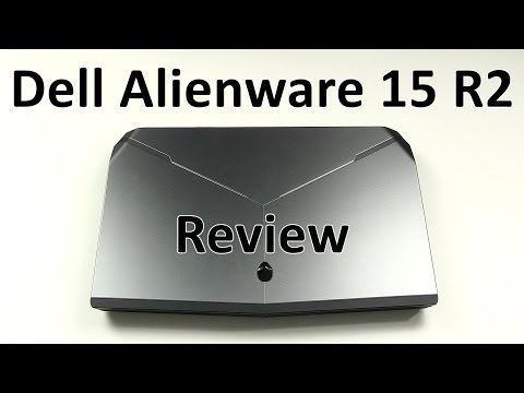 Dell Alienware 15 R2 Review - GTX 980M & i7-6700HQ Skylake