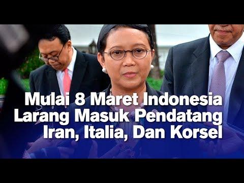 Mulai 8 Maret Indonesia Larang Masuk Pendatang Iran, Italia, Dan Korsel