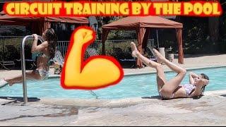 Circuit Training at the Pool 💪 (WK 333.3)   Bratayley