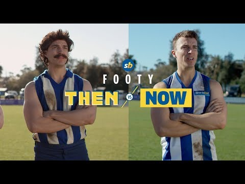 Footy - Then v Now