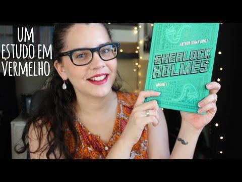UM ESTUDO EM VERMELHO (SHERLOCK HOLMES) | BOOK ADDICT