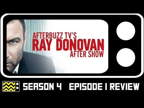 Ray Donovan Season 4  Episode 1 Review & After Show | AfterBuzz TV