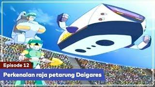 Nonton Daigunder   Episode 12  Bahasa Indonesia    Perkenalan Raja Petarung Daigares  Film Subtitle Indonesia Streaming Movie Download