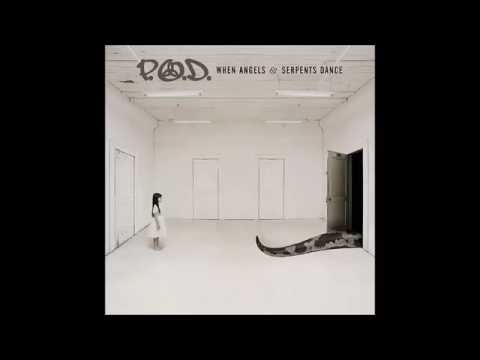 P.O.D - When Angels and Serpents Dance (Full Album)