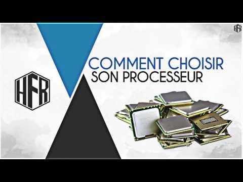 [FR] COMMENT CHOISIR SON PROCESSEUR? - Hardware FR