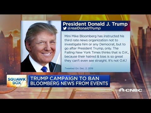 Trump campaign to ban Bloomberg News from events