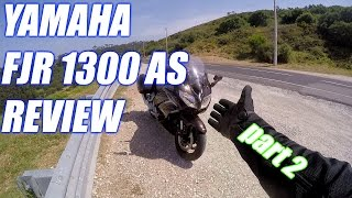 7. Yamaha FJR 1300 AS Review & Testride - Part 2!
