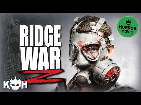 Ridge War Z |  FREE Full Horror Movie