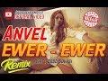 Download Lagu ANVEL - EWER EWER (OFFICIAL VIDEO LYRIC) Mp3 Free