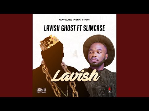 Lavish (feat. Slimcase)