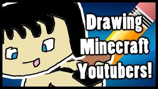 Drawing Minecraft Youtubers