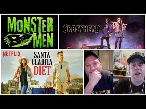 Santa Clarita Diet & Crazyhead Reviews - Monster Men Ep. 117