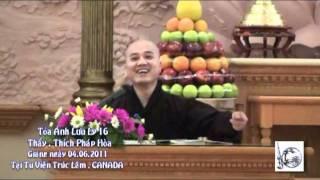 Kinh Dược Sư - Tỏa Ánh Lưu Ly 16 - Thầy. Thích Pháp Hòa