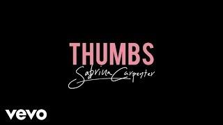 Sabrina Carpenter - Thumbs (Official Lyric Video)