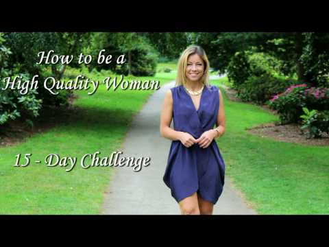 How to be a High Quality Woman