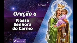 Receba bênçãos com a intercessão de Nossa Senhora do Carmo E mais: Orações de São José para abençoar o trabalho e...