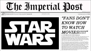 Video FILM CRITIC SAYS STAR WARS FANS DON'T KNOW HOW TO WATCH MOVIES MP3, 3GP, MP4, WEBM, AVI, FLV Januari 2018