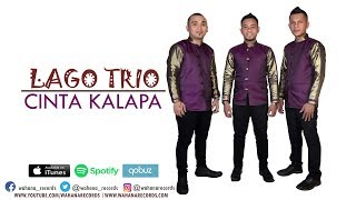 Video LAGO TRIO - CINTA KALAPA (Official Audio) - LAGU BATAK TERBARU MP3, 3GP, MP4, WEBM, AVI, FLV Agustus 2018