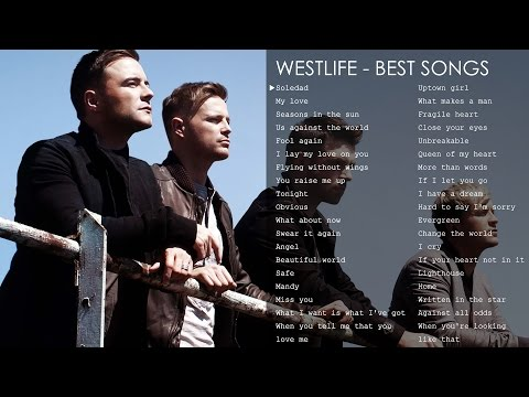 Best songs of Westlife - The greatest hits - Thời lượng: 2 giờ, 28 phút.
